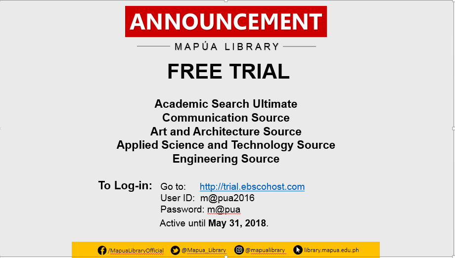 The Mapua University Library regularly arranges trials to new resources